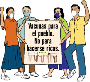 """4 personas están agarrando un cartel que dice """"Vacunas para el pueblo. No para hacerse ricos""""."""