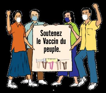 """personnes tiennent une affiche qui dit: """"Soutenez le Vaccin du peuple""""."""